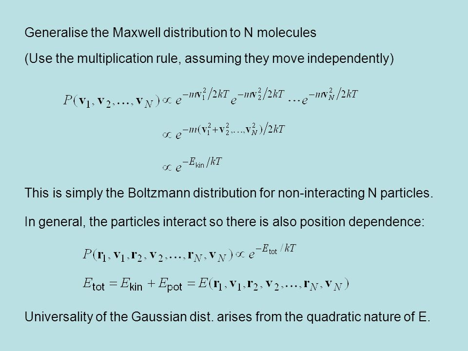 Generalise the Maxwell distribution to N molecules