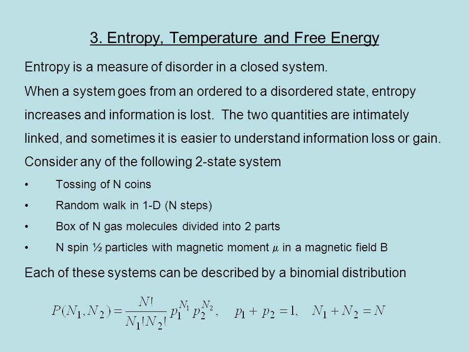 3. Entropy, Temperature and Free Energy