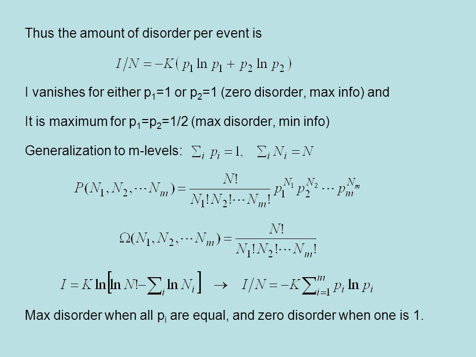 Thus the amount of disorder per event is