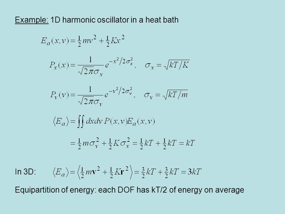 Example: 1D harmonic oscillator in a heat bath