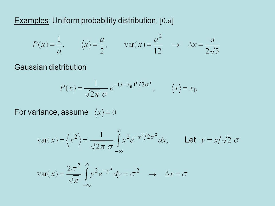 Examples: Uniform probability distribution, [0,a]