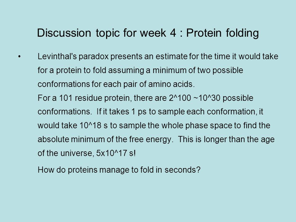 Discussion topic for week 4 : Protein folding