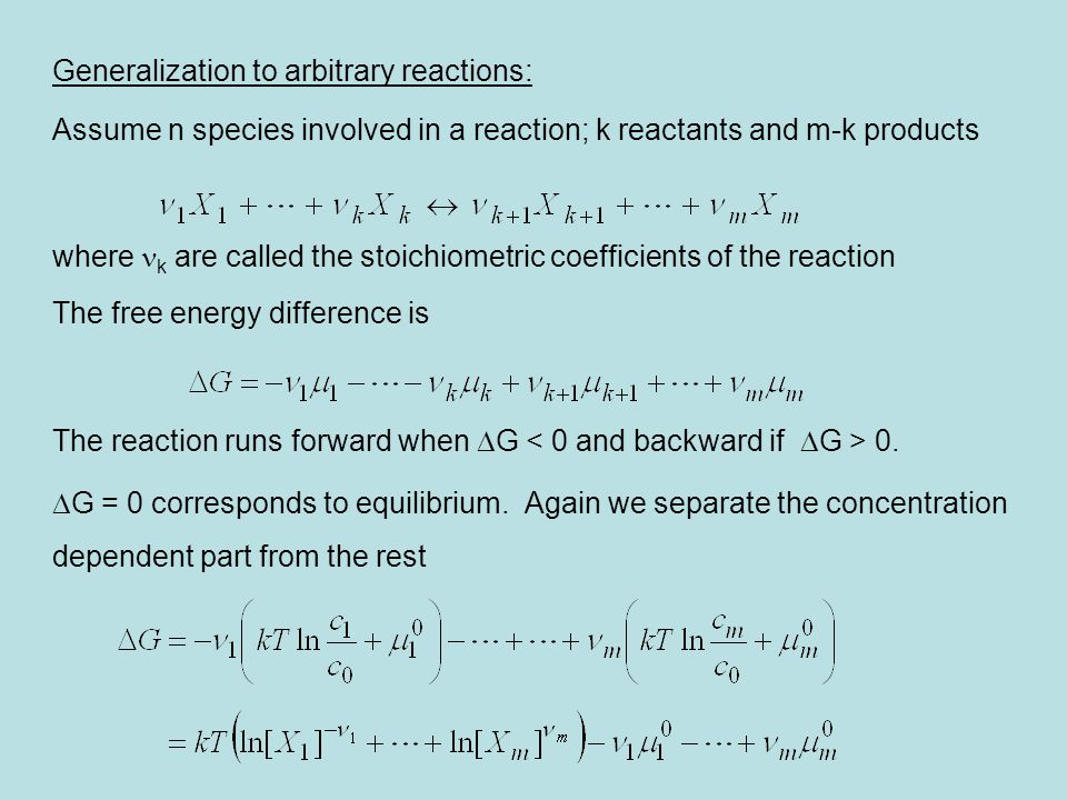 Generalization to arbitrary reactions: