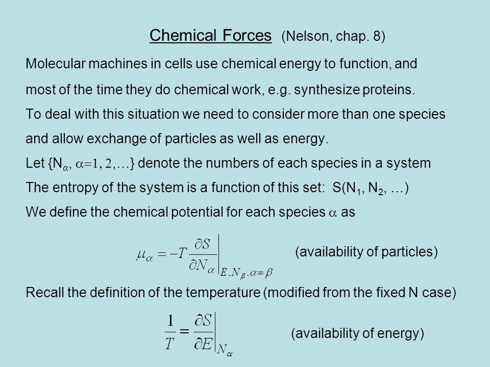 Chemical Forces (Nelson, chap. 8)