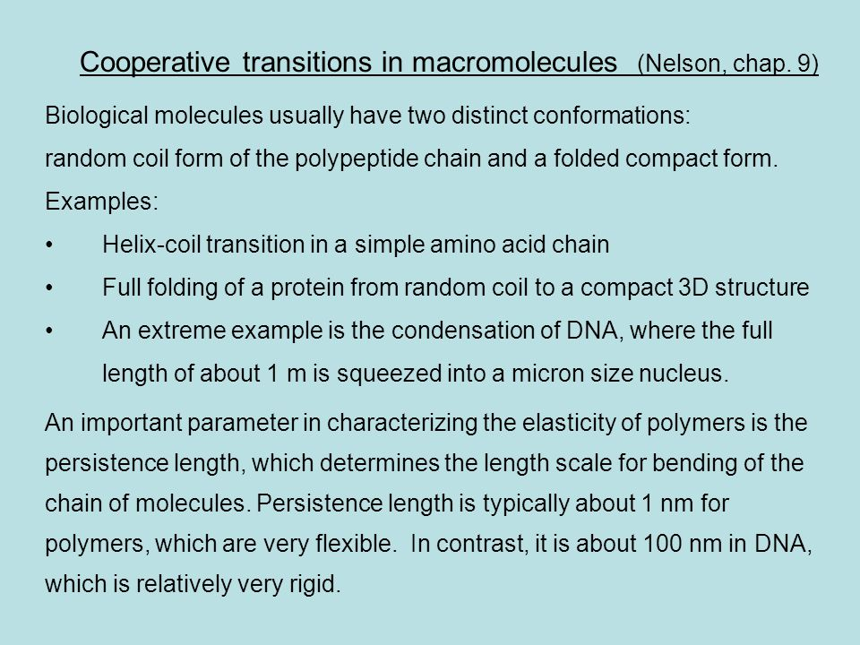 Cooperative transitions in macromolecules (Nelson, chap. 9)