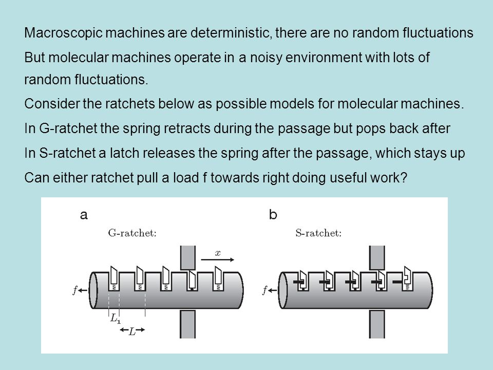 Macroscopic machines are deterministic, there are no random fluctuations