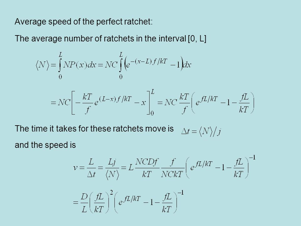 Average speed of the perfect ratchet: