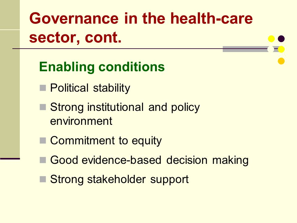 Governance in the health-care sector, cont.