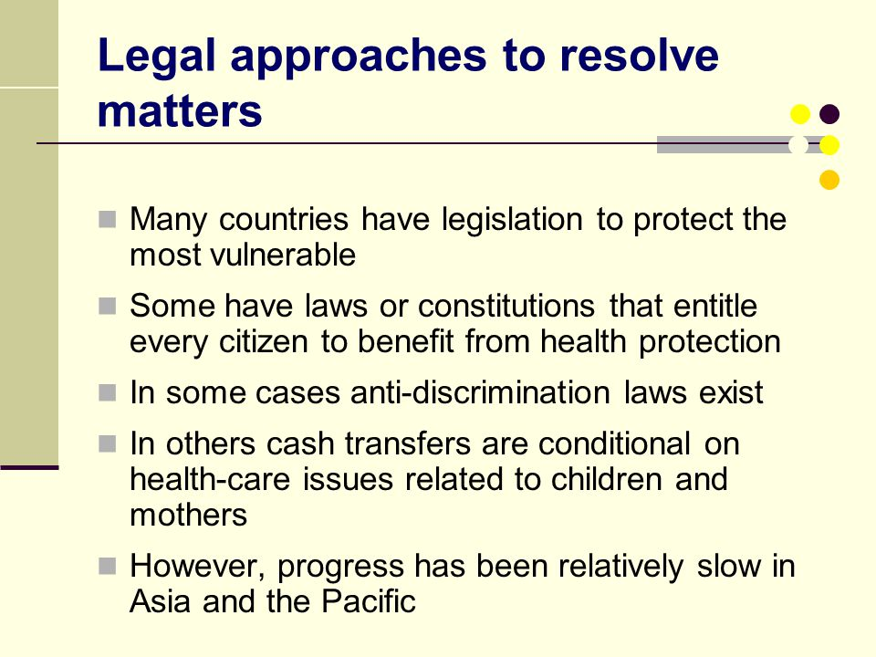 Legal approaches to resolve matters