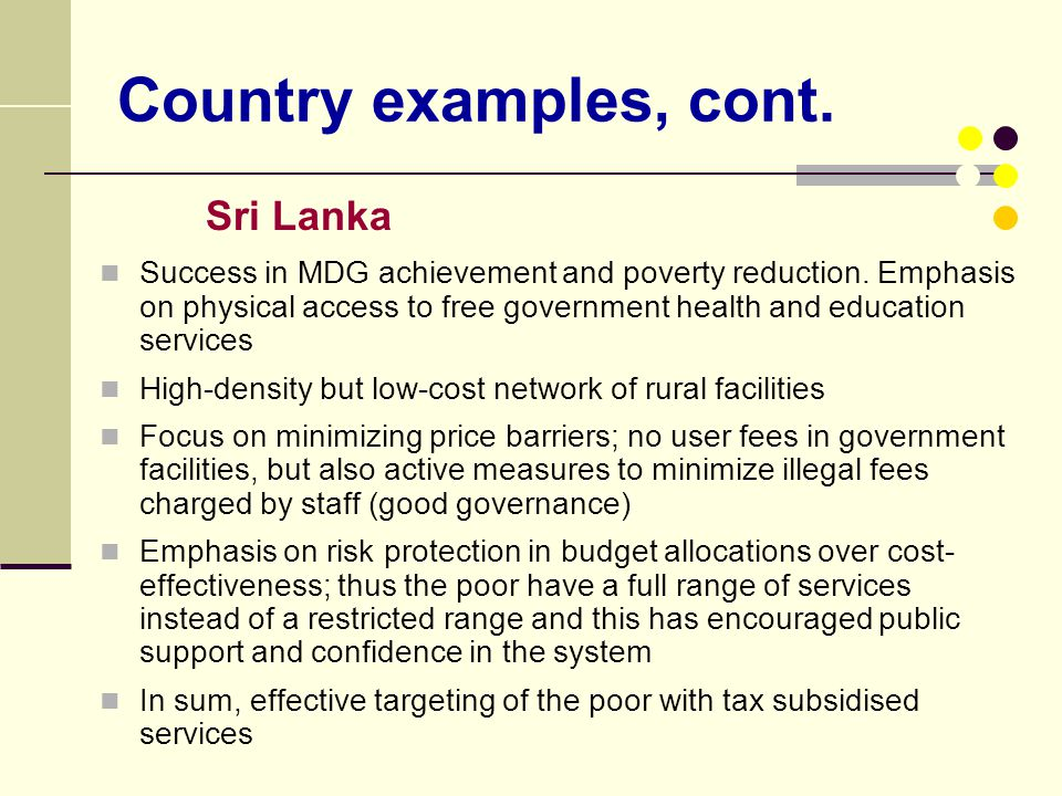 Country examples, cont. Sri Lanka