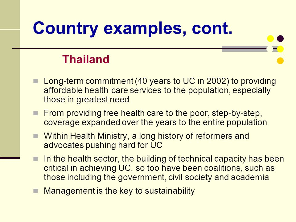 Country examples, cont. Thailand.