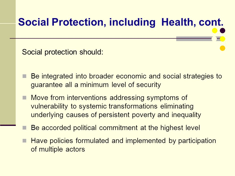 Social Protection, including Health, cont.