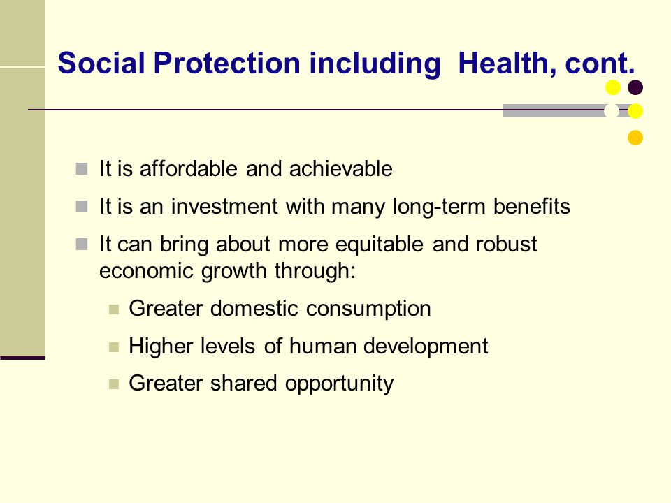 Social Protection including Health, cont.