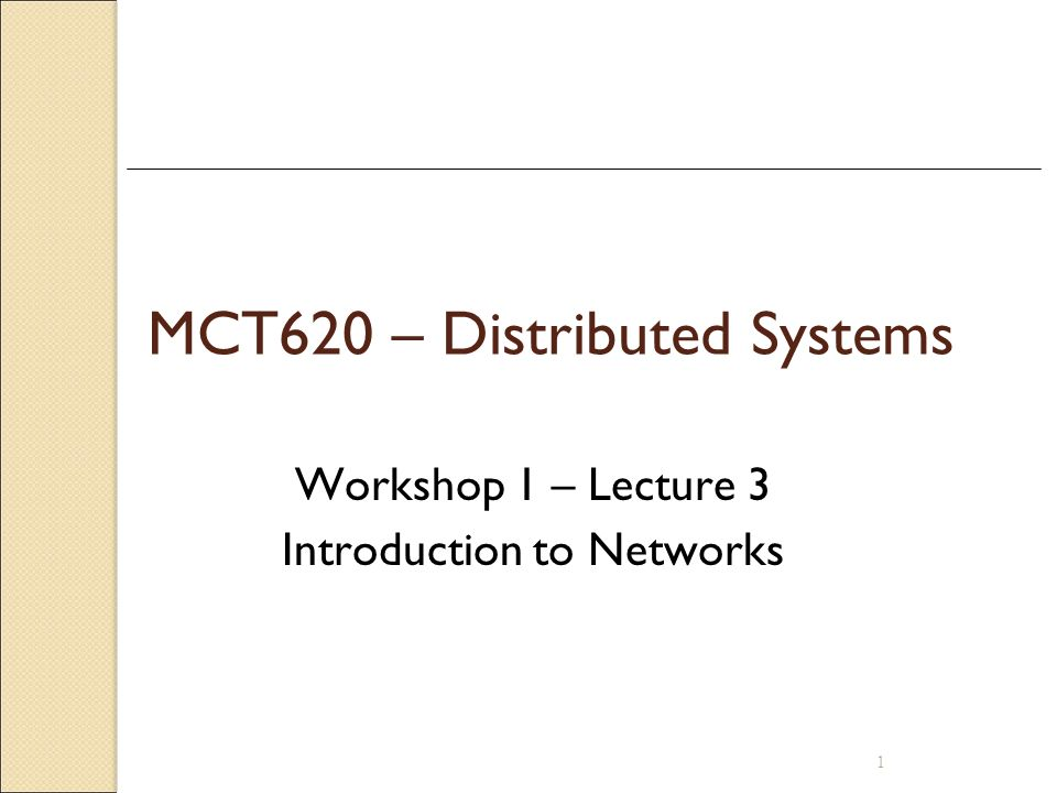 MCT620 – Distributed Systems
