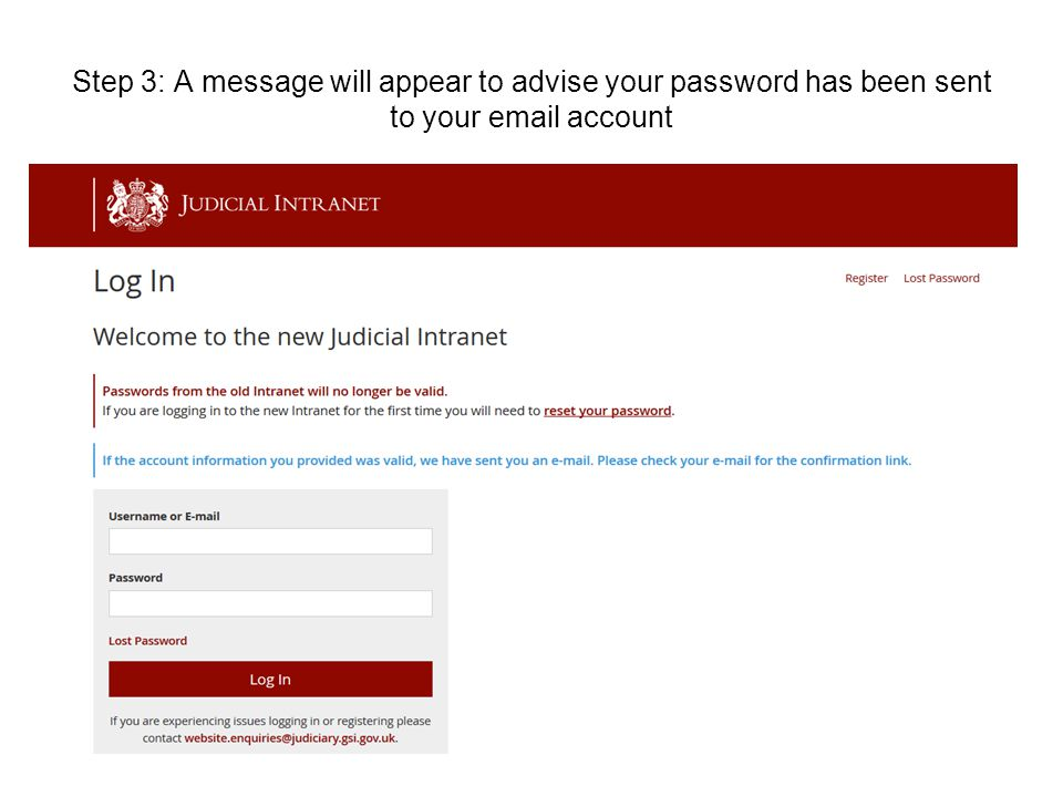 Step 3: A message will appear to advise your password has been sent to your email account