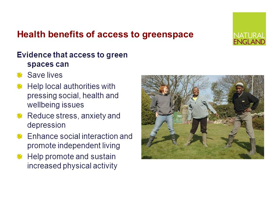 Health benefits of access to greenspace
