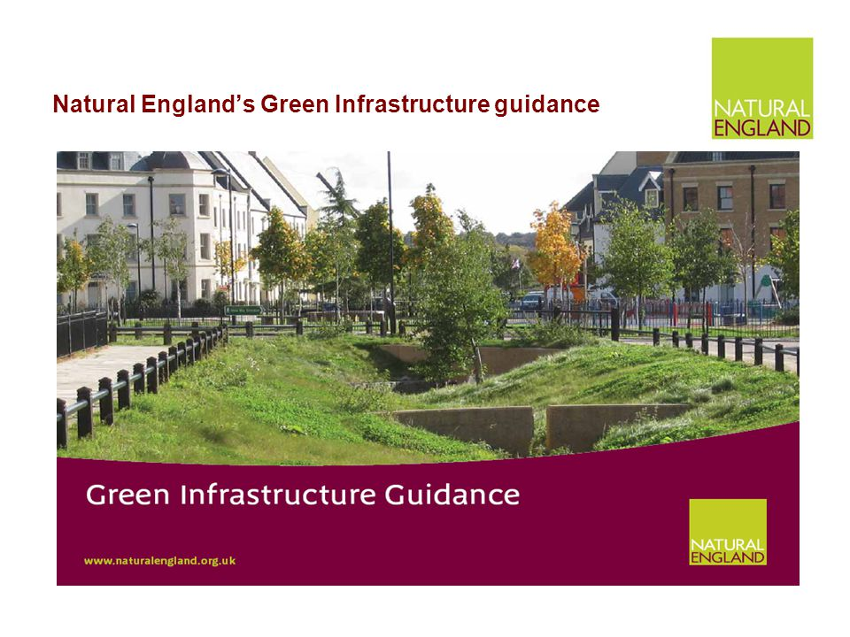 Natural England's Green Infrastructure guidance