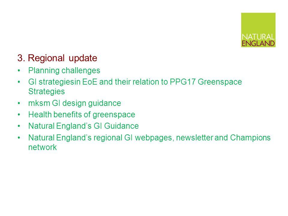 3. Regional update Planning challenges