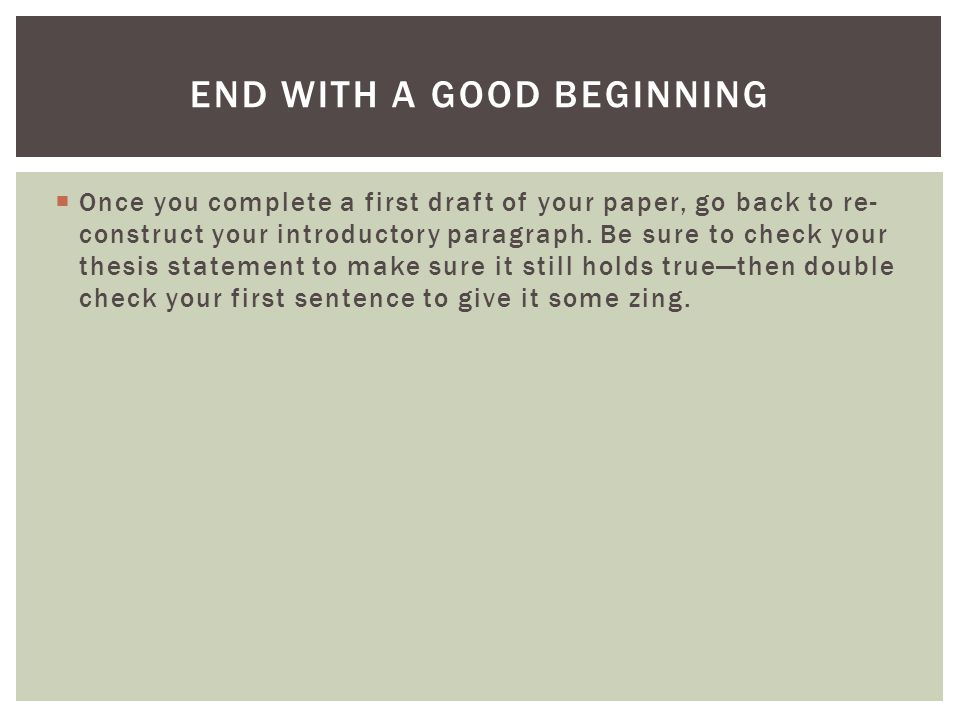 End With a Good Beginning