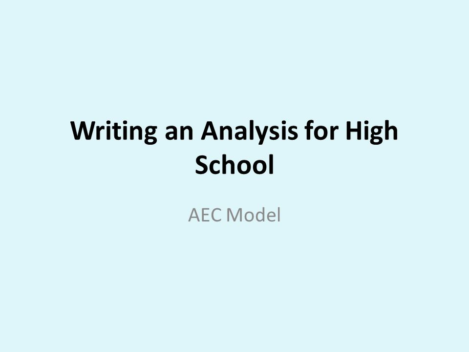 Writing an Analysis for High School