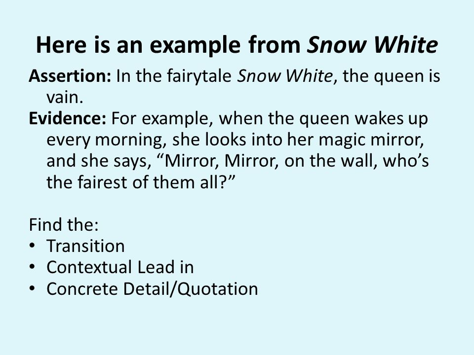 Here is an example from Snow White