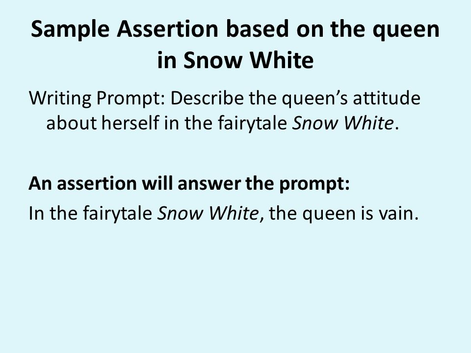 Sample Assertion based on the queen in Snow White