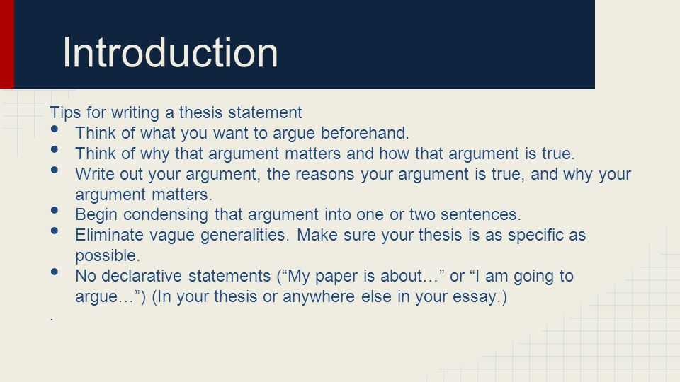 Introduction Tips for writing a thesis statement