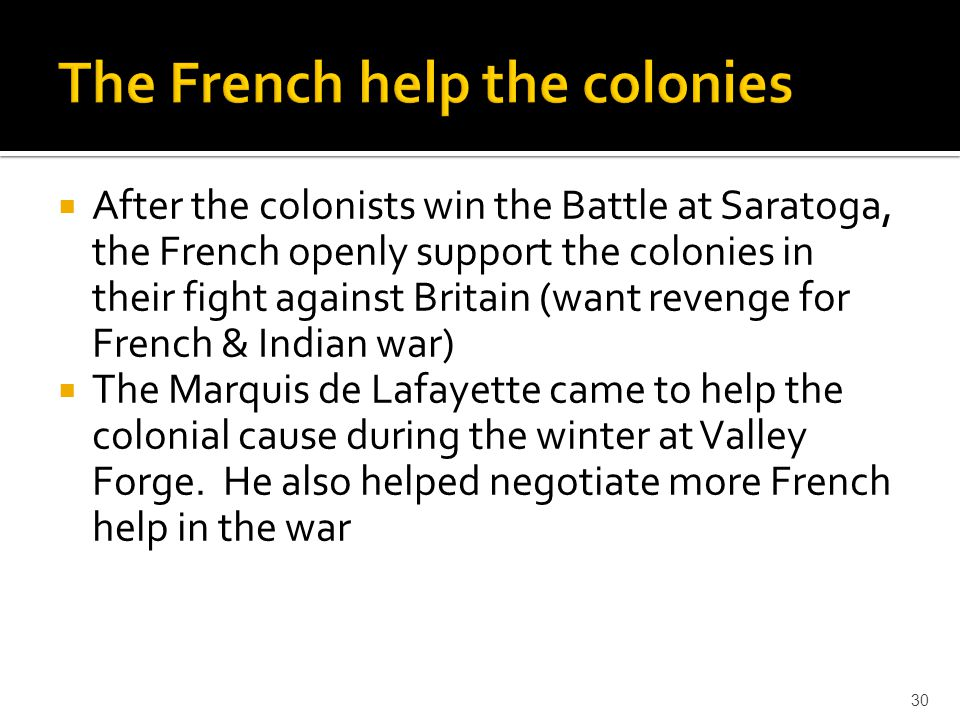 The French help the colonies