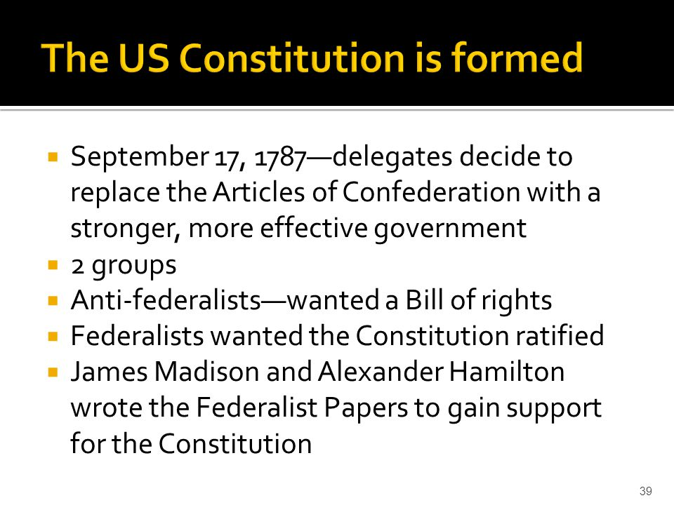 The US Constitution is formed