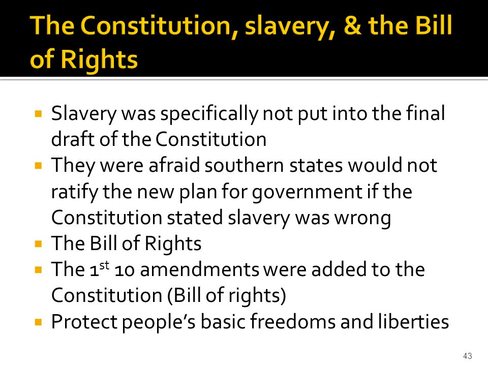 The Constitution, slavery, & the Bill of Rights