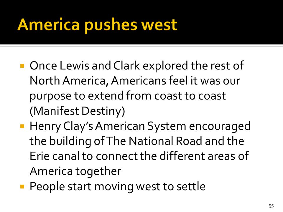 America pushes west