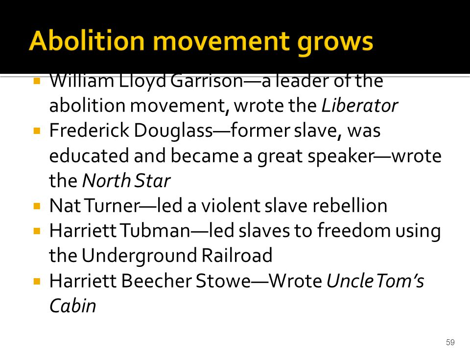 Abolition movement grows