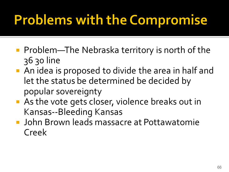 Problems with the Compromise