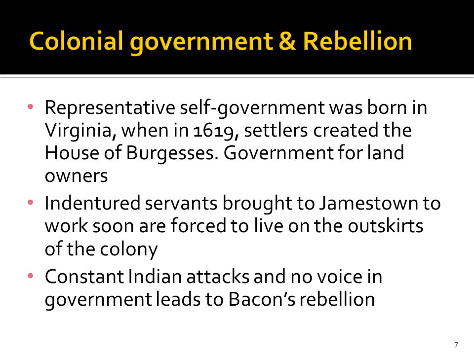 Colonial government & Rebellion
