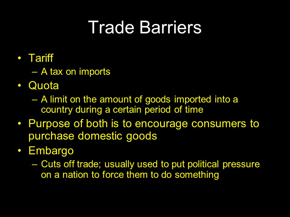 Trade Barriers Tariff Quota