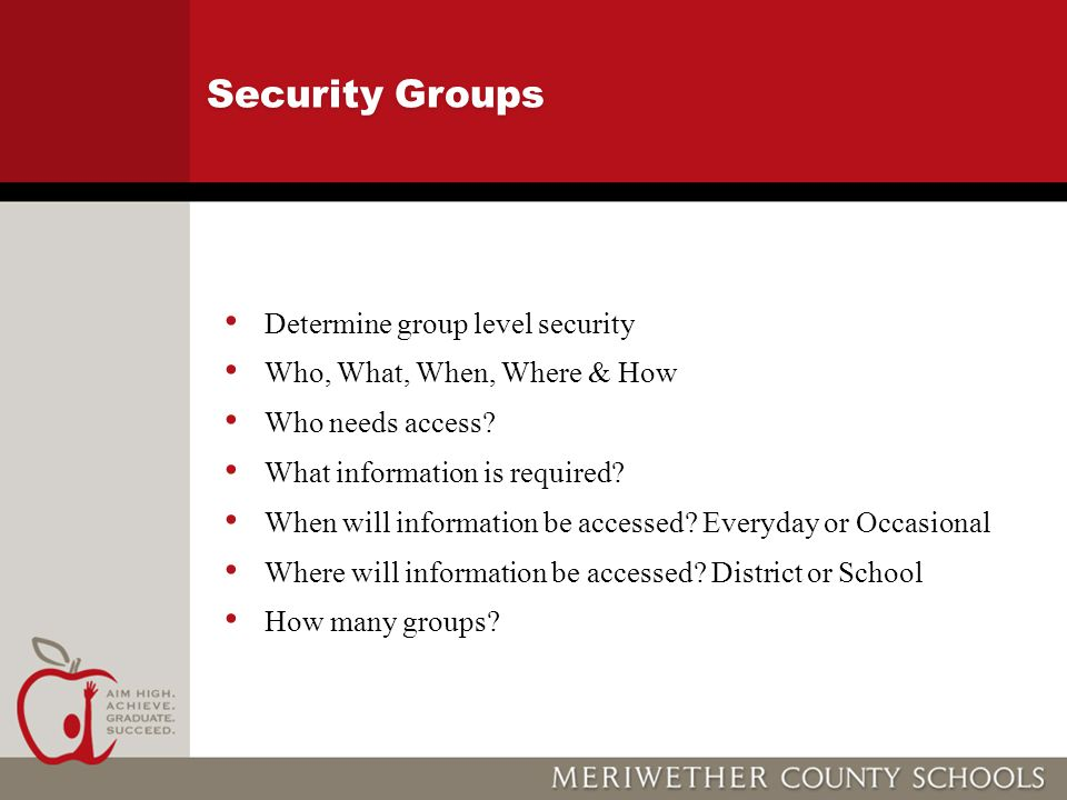 Security Groups Determine group level security