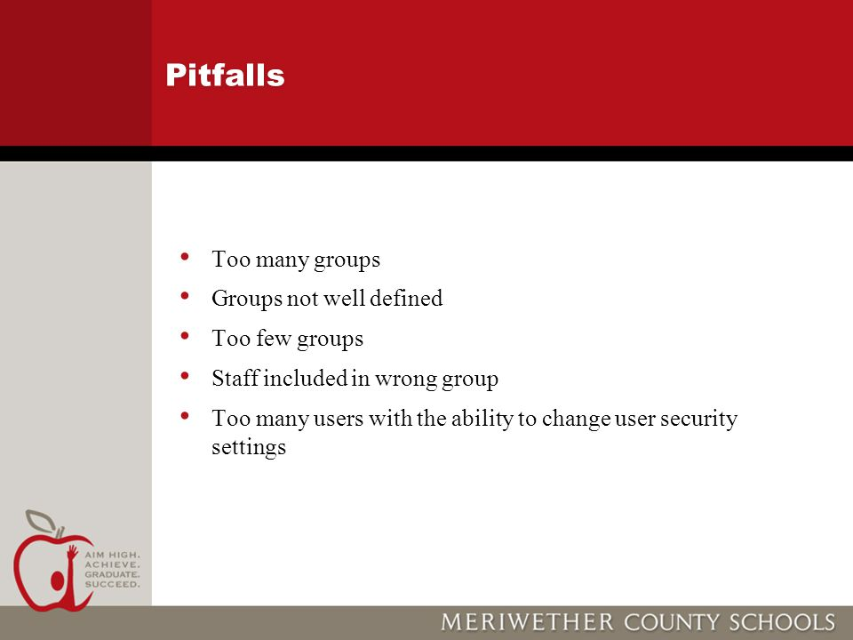 Pitfalls Too many groups Groups not well defined Too few groups