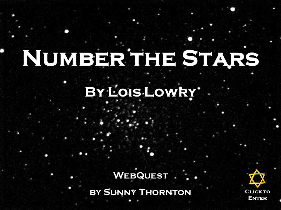 Number the Stars By Lois Lowry WebQuest by Sunny Thornton