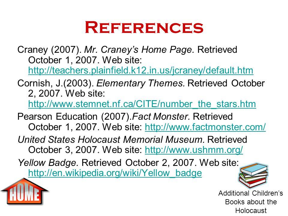 References Craney (2007). Mr. Craney's Home Page. Retrieved October 1, 2007. Web site: http://teachers.plainfield.k12.in.us/jcraney/default.htm.