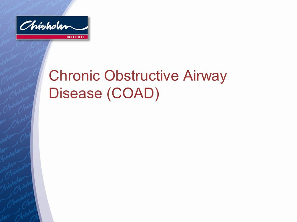 Chronic Obstructive Airway Disease (COAD)