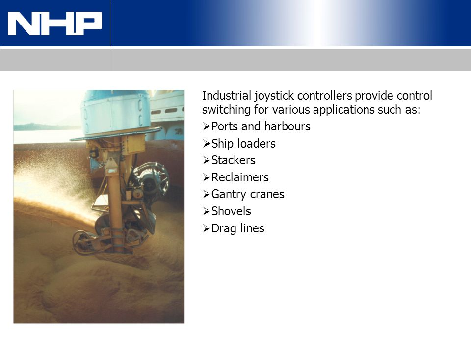 Industrial joystick controllers provide control switching for various applications such as: