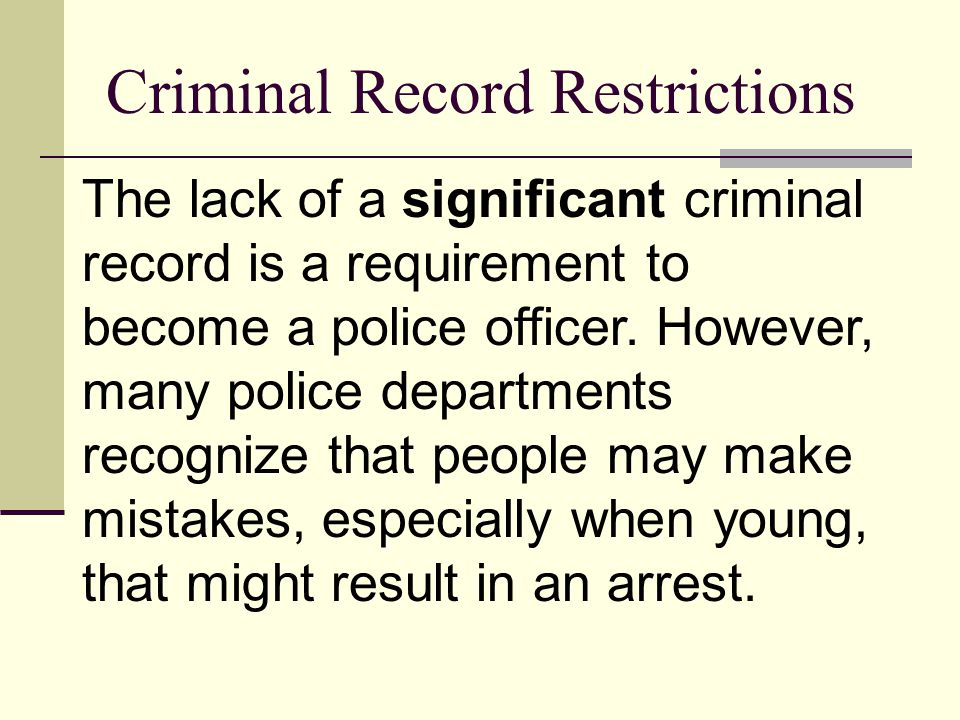Criminal Record Restrictions