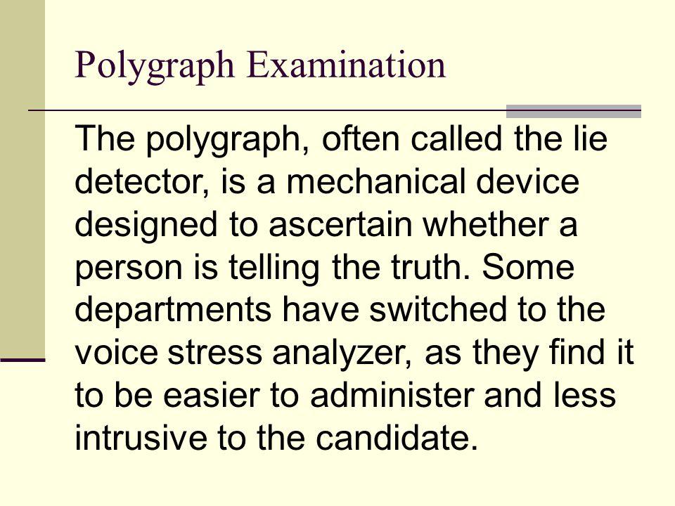 Polygraph Examination