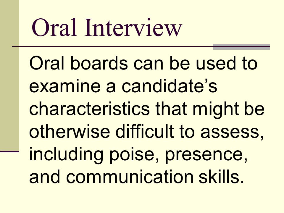 Oral Interview