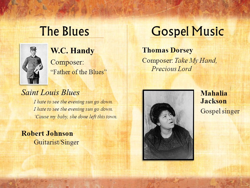 The Blues Gospel Music W.C. Handy Saint Louis Blues Thomas Dorsey