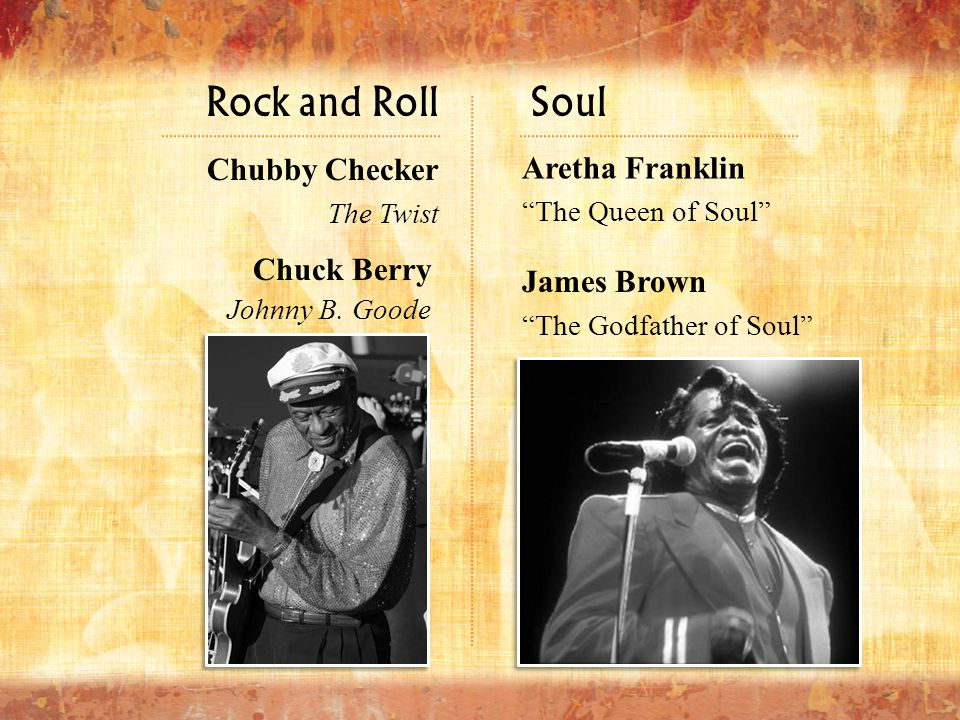 Rock and Roll Soul Chubby Checker Aretha Franklin Chuck Berry