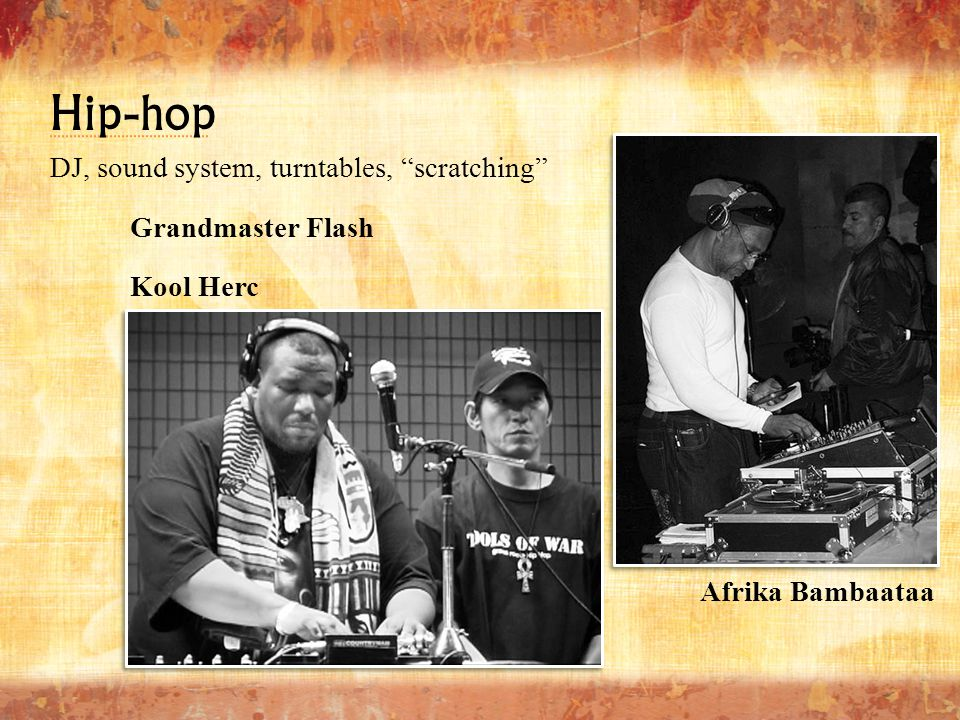 Hip-hop DJ, sound system, turntables, scratching Grandmaster Flash