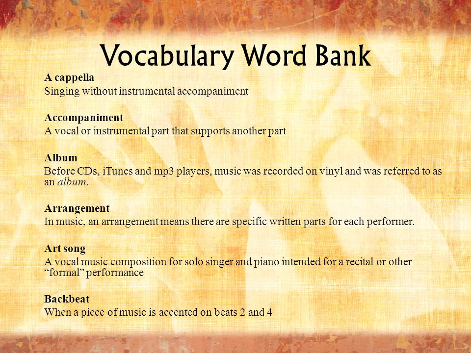Vocabulary Word Bank A cappella