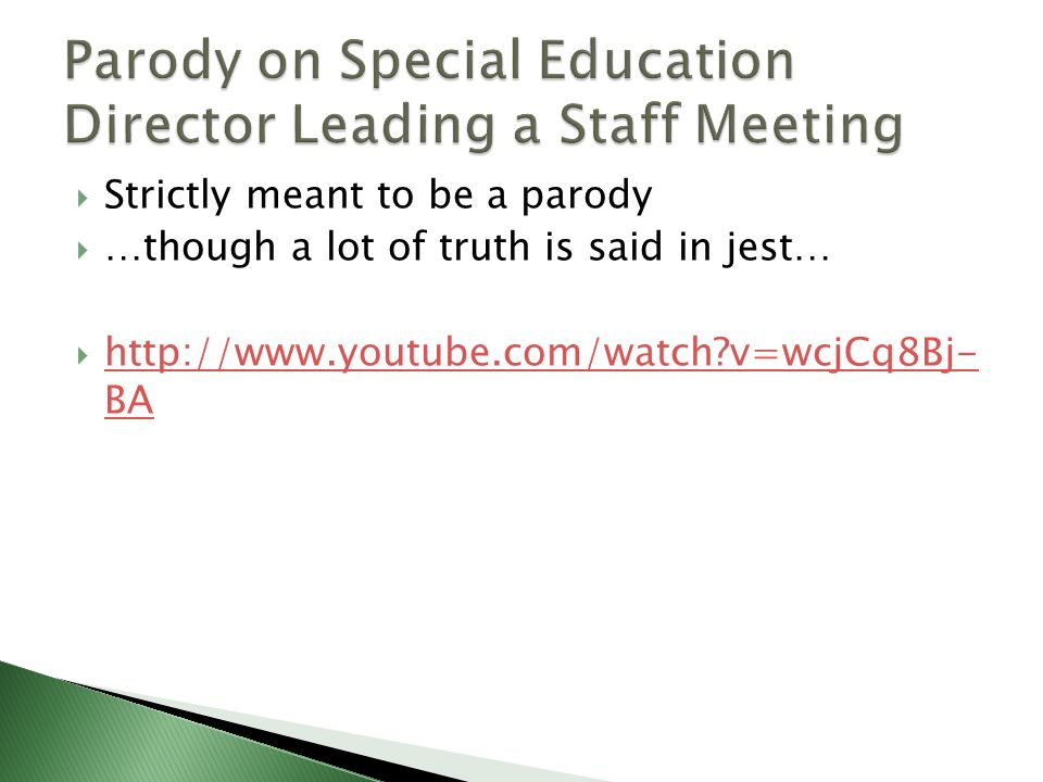 Parody on Special Education Director Leading a Staff Meeting