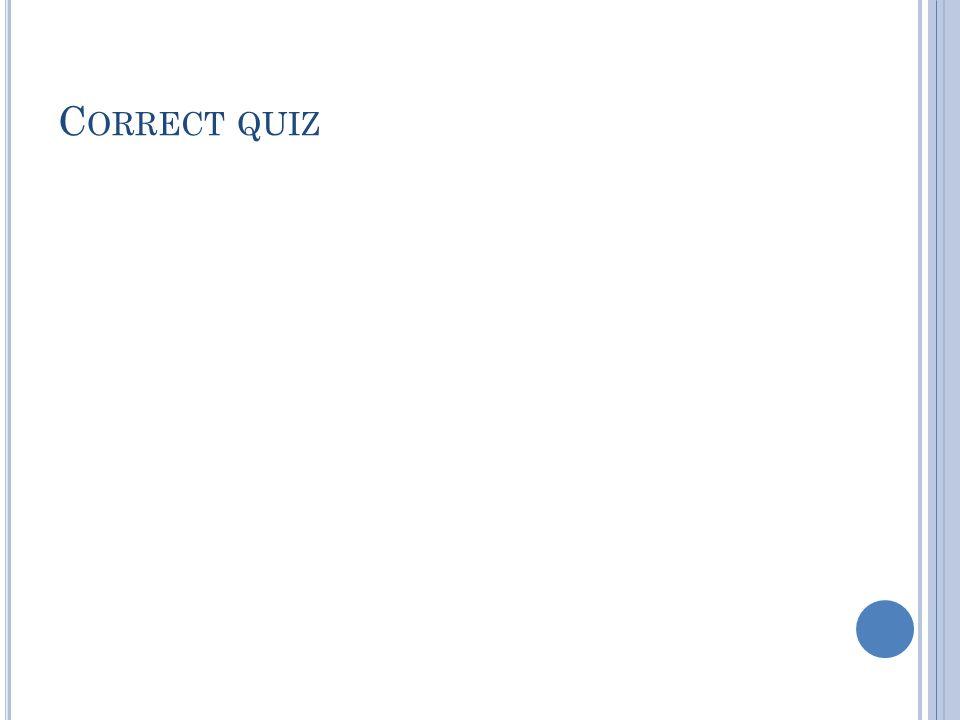 Correct quiz